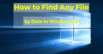 Find any file by date in windows 10